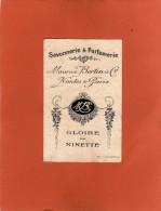 Carte Parfumée Savonnerie & Parfumerie GLOIRE DE NINETTE MAURICE BERTIN & Cie NANTES PARIS 1930 - Cartes Parfumées