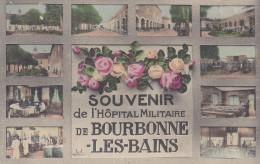 Bourbonne Les Bains, Souveir De L´Hôpital Militaire - Bourbonne Les Bains