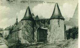 ENTRE DE LA FERME DU CHATEAU FORT     CPA  1417 - Ecaussinnes