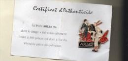 Pin's Double Moule TAUROMACHIE / CORRIDA-  FERIA DE ARLES 1994-94 Avec Certificat 300 Exemplaires Seulement - Bullfight - Corrida