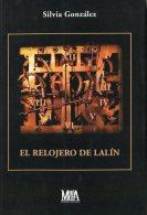"""""""EL RELOJERO DE LALÍN"""" AUTORA SILVIA GONZÁLES EDIT. METAFORA AÑO 2007 PAG.100 NUEVO GECKO - Culture"""