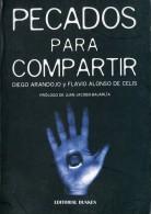 """""""PECADOS PARA COMPARTIR"""" AUTORES DIAGO ARANDOJO Y FLAVIO A. DE CELIS EDIT.DUNKEN AÑO 2005 PAG.90 NUEVO GECKO - Cultural"""