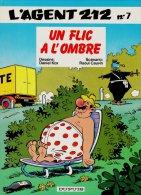 AGENT 212 - UN FLIC A L´OMBRE - Edition Originale Belge 1987 N° 7 - Agent 212, L'