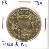 Jeton Trésor De Vix - Musée Du Chatillonnais Arthus Bertand - Arthus Bertrand