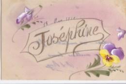 Belle CPA  Celluloïde  PEINTE  Prénom  JOSEPHINE En Lettres Dorées FLEURS Pensées Timbrée 1910 - Prénoms