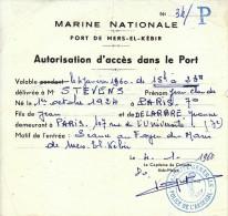 Laissez-Passer Du Port De Mers-el-Kébir Pour Jean-Claude Stevens (explorateur) - FRANCO DE PORT - Vieux Papiers