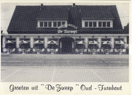 Oud-Turnhout  De Zweep Dancing-Taverne - Oud-Turnhout