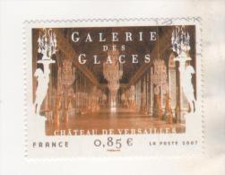 FRANCE NUMERO 4119 DE 2007 - GALERIE DES GLACES CHATEAU DE VERSAILLES - OBLITERATION RONDE - VOIR LE SCANNER - France