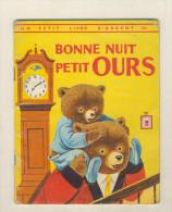 Un Petit Livre D´argent   BONNE NUIT PETIT OURS - Books, Magazines, Comics