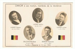 Verzet Strijders  ORROIR 1914-1918  Ses Martyrs, Weerstand, Membres De La Résistance Lainez Delcoigne Bedeur - Oudenaarde