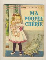 Un Petit Livre D´argent   MA PETITE CHERIE - Livres, BD, Revues