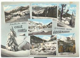 SALUTI DA COLLE ISARCO- GRUSSE AUS GOSSENSASS VIAGGIATA 6 FINESTRE - Bolzano (Bozen)