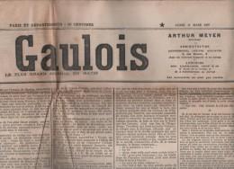 LE GAULOIS 11 03 1907  GREVE ELECTRICIENS PARIS - EMILE OLLIVIER 1870-71 - BOURSE DU TRAVAIL - SARDOU - SAUMUR - ESPAGNE - Journaux - Quotidiens