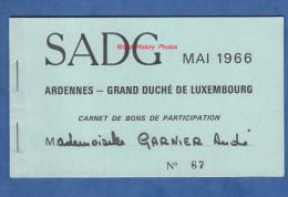 Carnet De Bons De Participation - SADG - Mai 1966 - Ardennes / Grand Duché Du Luxembourg - Vianden Echternach Renwich - Luxembourg