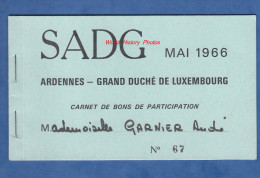 Carnet De Bons De Participation - SADG - Mai 1966 - Ardennes / Grand Duché Du Luxembourg - Vianden Echternach Renwich - Luxemburgo