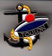 PIN´S  -  MARINE NATIONALE  - TOULON  - ANCRE - POMPON - Militair & Leger