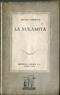 """""""LA SULAMITA"""" AUTOR ARTURO CAPDEVILA EDIT.LOSADA AÑO1944 PAG.APROX.144 USADO GECKO. - Théâtre"""