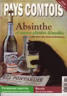 PAYS COMTOIS n�39 ABSINTHE et autres plaisirs d�mod�s. Belfort. arbres remarquables. Pontarlier. Montbozon. Chat