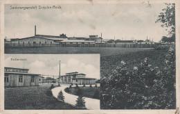 AK Dresden Reick Sanierungsanstalt Fabrik bei Dobritz Torna Prohlis Seidnitz Strehlen Leubnitz Niedersedlitz Feldpost