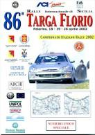 X 86 TARGA FLORIO 2002 RALLY INTERNAZIONALE DI SICILIA NUMERO UNICO SPECIALE 12 PAGINE   AUTOMOBILIA - Motori