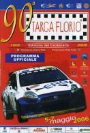 X 90 TARGA FLORIO 2006 RALLY INTERNAZIONALE DI SICILIA PROGRAMMA  EDIZIONE DEL CENTENARIO12 PAGINE  AUTOMOBILIA - Motori