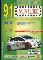 X 91 TARGA FLORIO 2006 RALLY INTERNAZIONALE DI SICILIA PROGRAMMA  NUMERO UNICO 20 PAGINE  AUTOMOBILIA - Motori