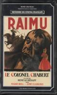 VHS.René Chateau. LE COLONEL CHABERT. RAIMU, Marie BELL, Aimé CLARIOND. D'après Honoré DE BALZAC. - Comedy