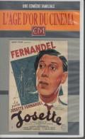 VHS. JOSETTE. FERNADEL, Josette CONTANDIN-FERNANDEL, ANDREX, Nicolas AMATO, Mona GOYA. Musique Vincent SCOTTO - Comedy