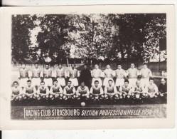 Photo 95 X 65 Mm-Football-Racing-Club Strasbourg (Alsace-Bas-Rhin) Section Professionnelle 1950-51-SPORT-Ballon - Sports