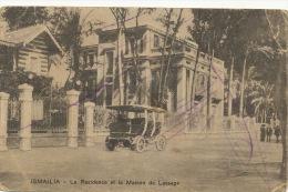 Ismailia La Residence Et La Maison De Lesseps Automobile Used From Ismailia To Port Said 1917 - Ismaïlia