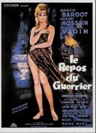CARTE POSTALE (C) DE LA COLLECTION CINEMATHEQUE SUISSE : BRIGITTE BARDOT ; LE REPOS DU GUERRIER ; AFFICHE ; CINEMA . - Actors