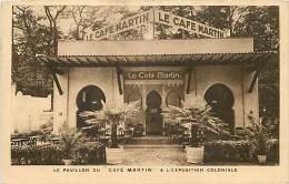 Themes Div-ref H850- Le Pavillon Café Martin A L Exposition Coloniale -theme Expositions Coloniales  - - Publicité