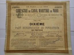 2809  -- COMPAGNIE DU CANAL MARITIME DU NORD- Capital De Fondation 4.000.000 De Frs 1/10ième De Part Bénéficiaire - Shareholdings