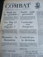 COMBAT N� 8936 du 19/03/73 : Cambodge, �tat d'urgence / Mig 23 pour l' Egypte / Tribunes de Marc Vall�e - Daniel Amson