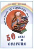 Catania, Scuola, Marcofilia, Annullo Postale, Giosue' Carducci