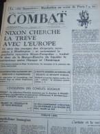 COMBAT N� 8961 du 17/04/73 : Nixon cherche la tr�ve avec l' Europe / Manif payanne / conflts sociaux / tribunes de Mich