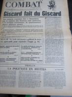 COMBAT N� 8996 du 25/05/73 : Giscard fait du Giscard / Skylab / Argentine, peroniste / Gr�ce, complot militaire / tribu