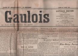 LE GAULOIS 25 03 1907 - MARCELLIN BERTHELOT DIEU - MAROC - ARTISTES TOURNEES EN AMERIQUE - Gal BAILLOUD - AUTEUIL -