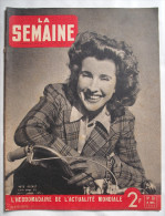 WWII : LA SEMAINE:1941:LYAUTEY-DESE RT-MEHARISTES..FRONT BULGARE...PROCES NATAN..Etc...