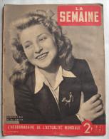 """WWII : LA SEMAINE:1941:RETOUR de PRISONNIERS..RUSSES BLANCS..LYAUTEY...FRONT.. """"LA FILLE du PUISATIER""""...Etc..."""