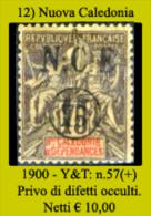 Nuova-Caledonia-012 - 1900 - Y&T: N. 57 (+) - Privo Di Difetti Occulti - - Nouvelle-Calédonie