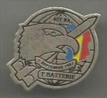 403eme Regiment  Artillerie  1 Batterie   Regiment Dissous Le 30 Juin 1999 Chaumont - Militaria