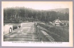 Lac De La LAUCH . Pont Bombardé Par Les Allemands . - Autres Communes