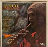 * LP *  LOS CALCHAKIS - LA FLUTE INDIENNE (France 1975) - Wereldmuziek
