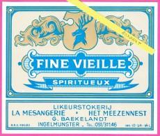 "ETIKET "" FINE VIEILLE ""- SPIRITUEUX / G. BAEKELANDT - INGELMUNSTER - Likeurstokerij - Autres Collections"