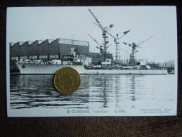 Bateaux Marine Militaire , Navire De Guerre , Marius Bar Phot. , LE CORSAIRE Torpilleur 6-1940 - Guerra