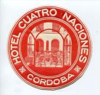 Etiquette valise H�tel Cuatro Naciones  CORDOBA ( Cordoue )