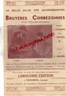 19 - CHAUMEIL - PARTITION MUSICALE BRUYERES CORREZIENNES- SEGUREL- LEYMARIE-LA BELLE VALSE DES ACCORDEONISTES- ACCORDEON - Partitions Musicales Anciennes