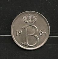 BELGIE BELGIQUE 25 Centimes 1964 NL - 1951-1993: Baudouin I