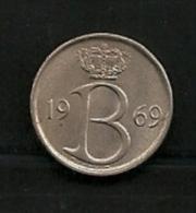 BELGIE BELGIQUE 25 Centimes 1969 NL - 1951-1993: Baudouin I